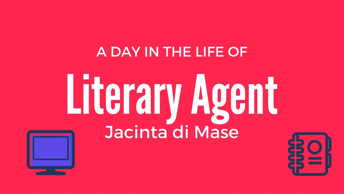 A Day in the Life of a Literary Agent, with Jacinta di Mase