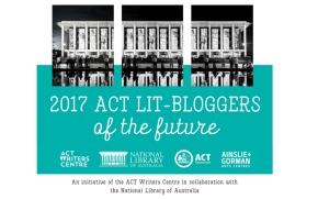 Launching the ACT Literary Bloggers of the Future 2017 program